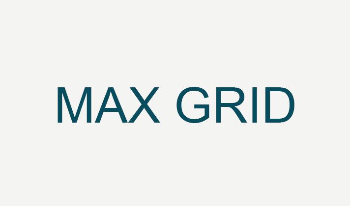 MAX GRID